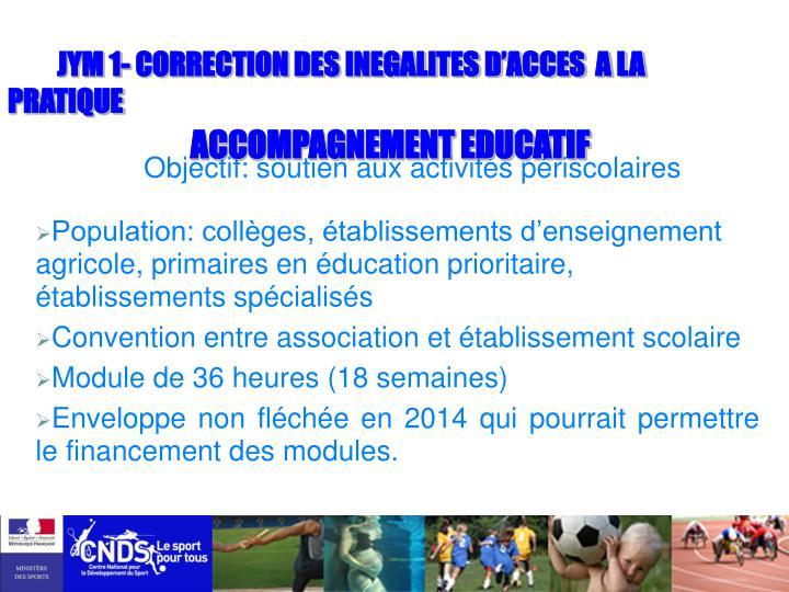 JYM 1- CORRECTION DES INEGALITES D'ACCES  A LA PRATIQUE