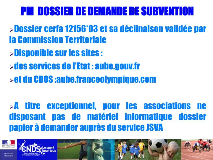 PM  DOSSIER DE DEMANDE DE SUBVENTION
