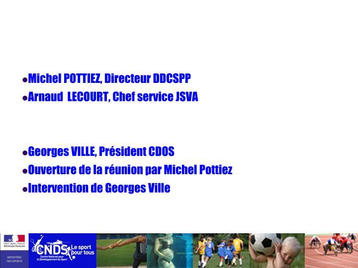 Michel POTTIEZ, Directeur DDCSPP