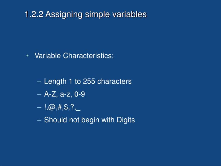 1.2.2 Assigning simple variables