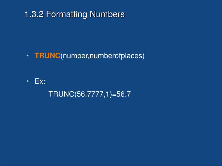 1.3.2 Formatting Numbers