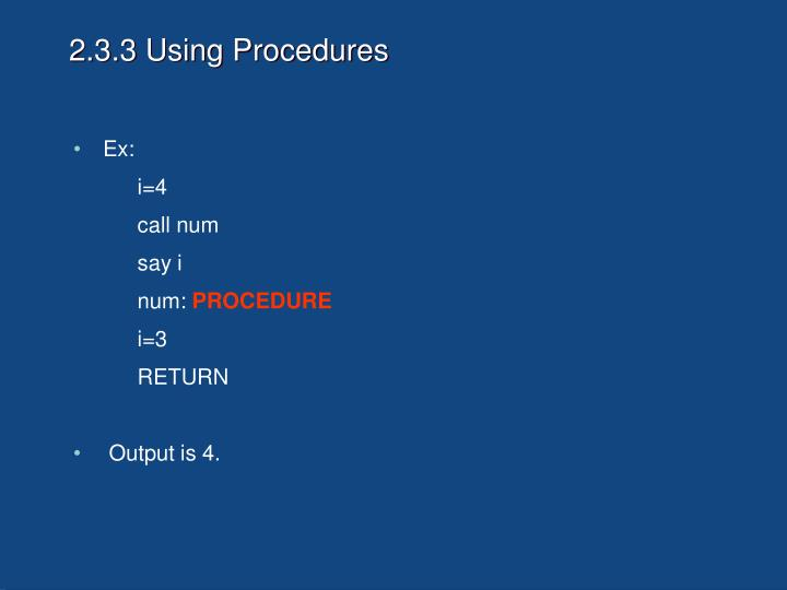 2.3.3 Using Procedures