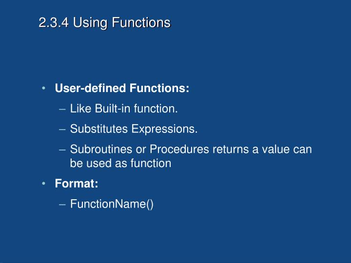 2.3.4 Using Functions