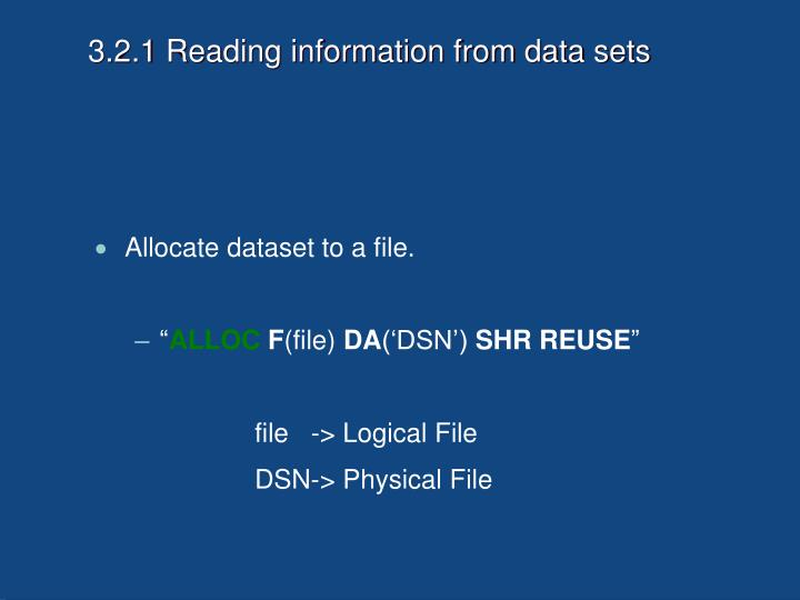 3.2.1 Reading information from data sets