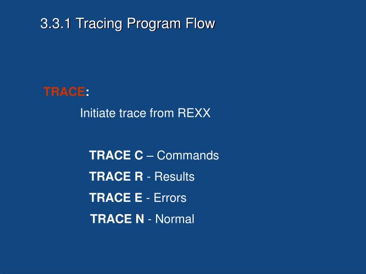 3.3.1 Tracing Program Flow