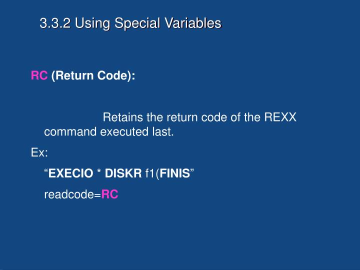 3.3.2 Using Special Variables