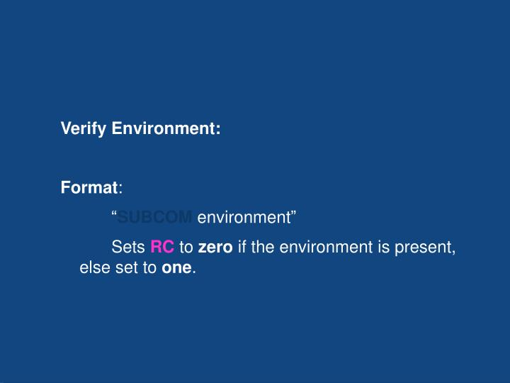Verify Environment: