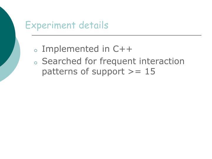 Experiment details