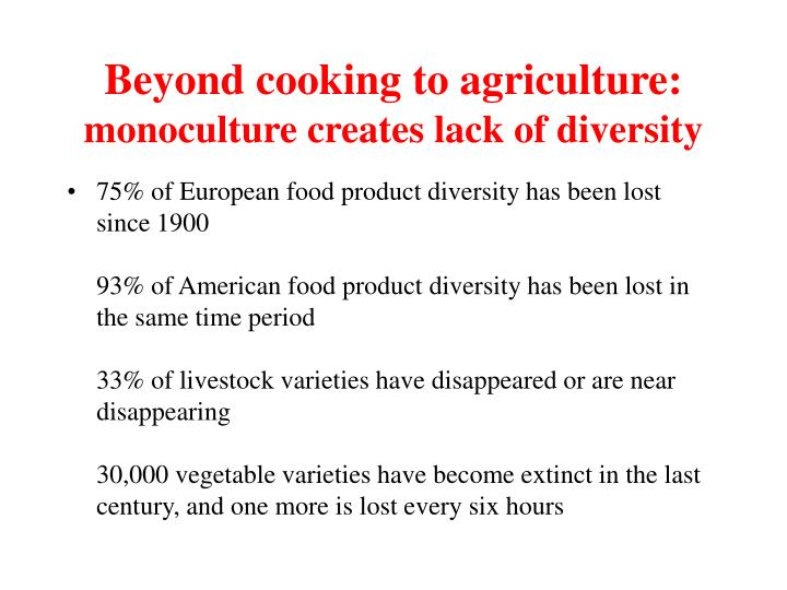 Beyond cooking to agriculture: