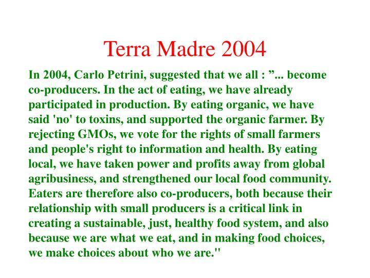 Terra Madre 2004