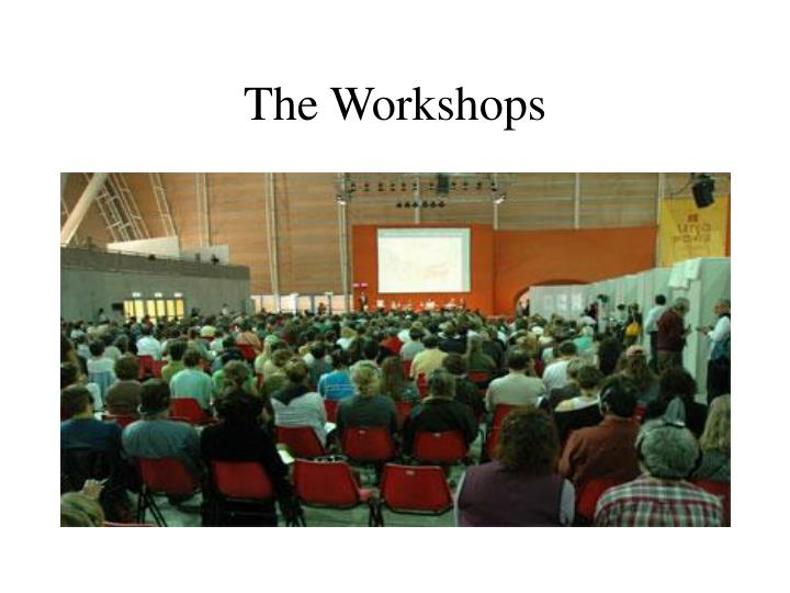 The Workshops