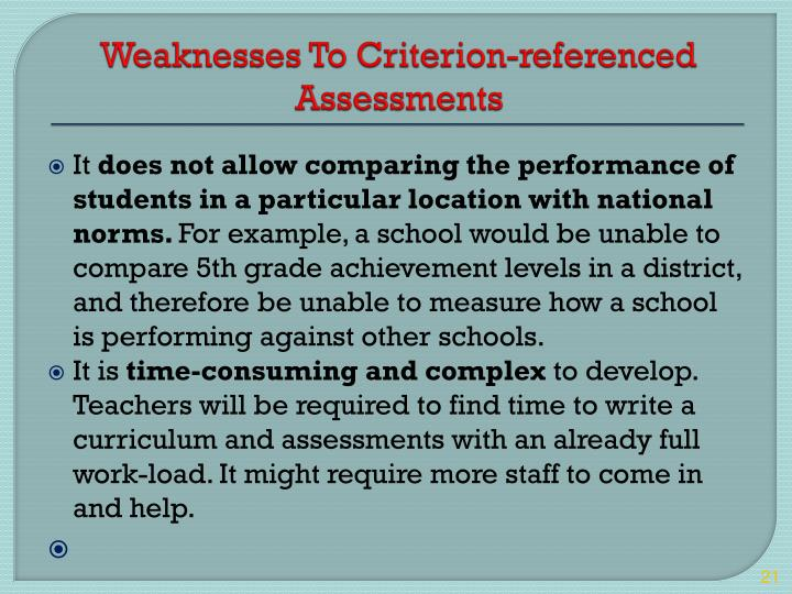 Weaknesses To Criterion-referenced Assessments