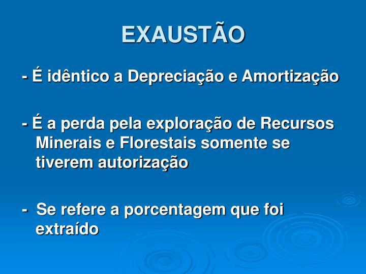 EXAUSTÃO