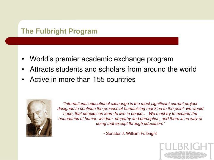 The Fulbright Program