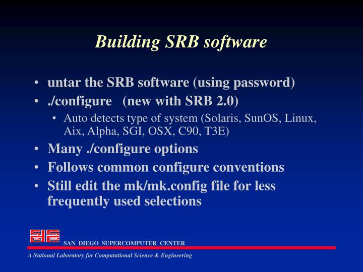 Building SRB software