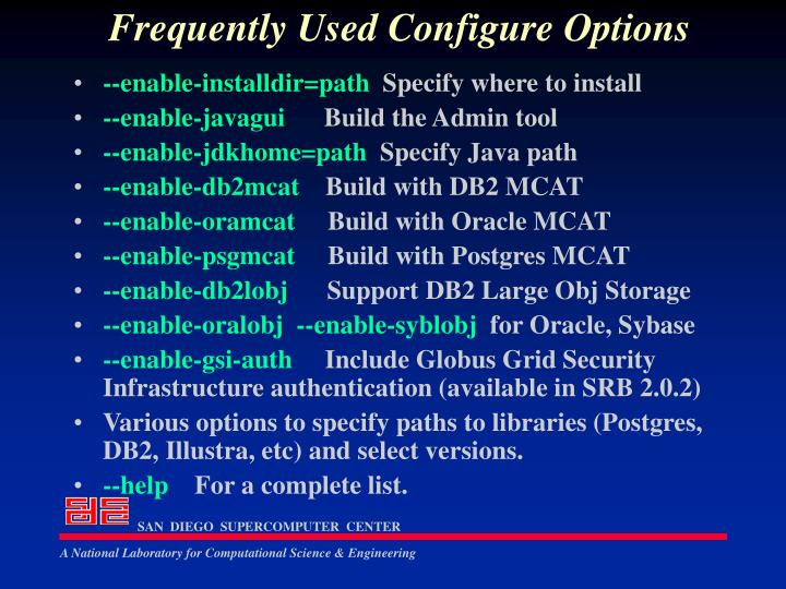 Frequently Used Configure Options