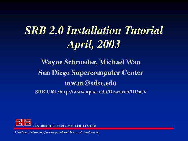 Srb 2 0 installation tutorial april 2003