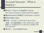 account structure what is poeta
