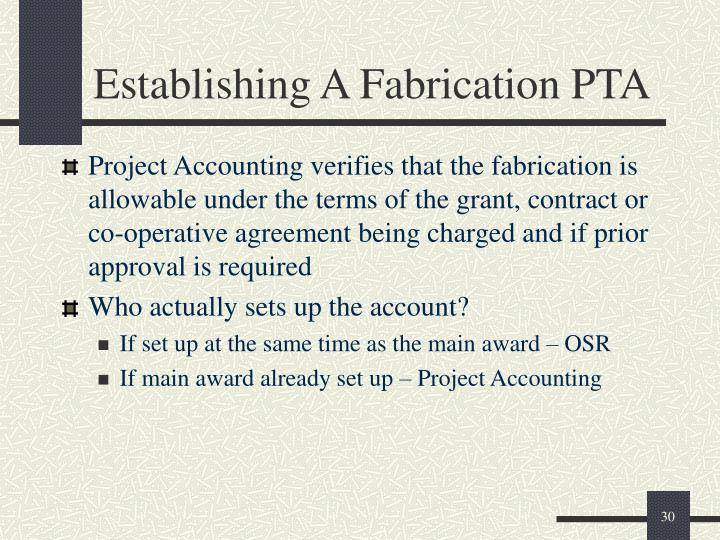 Establishing A Fabrication PTA