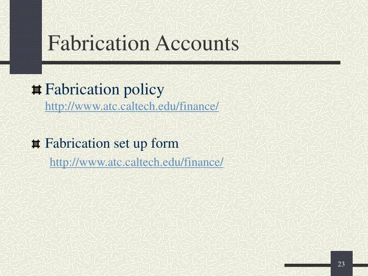 Fabrication Accounts