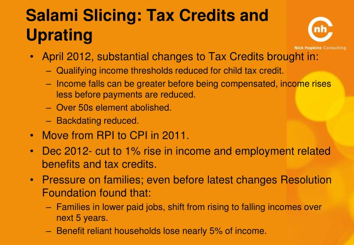 Salami Slicing: Tax Credits and Uprating