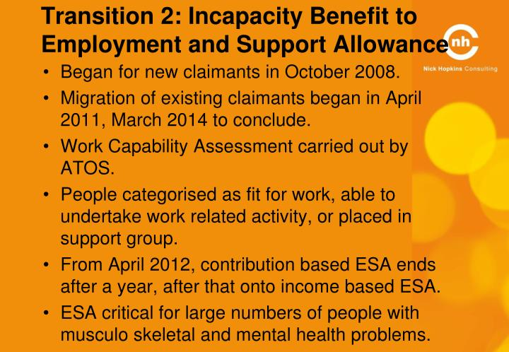 Transition 2: Incapacity Benefit to Employment and Support Allowance