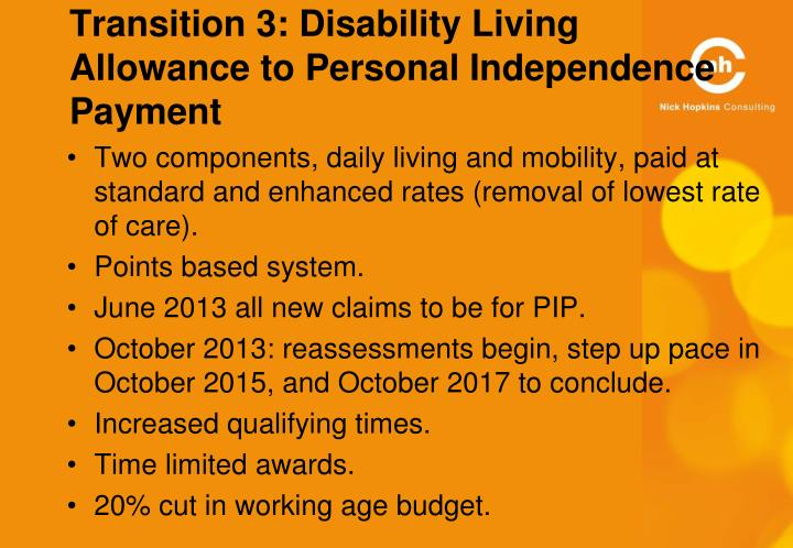 Transition 3: Disability Living Allowance to Personal Independence Payment