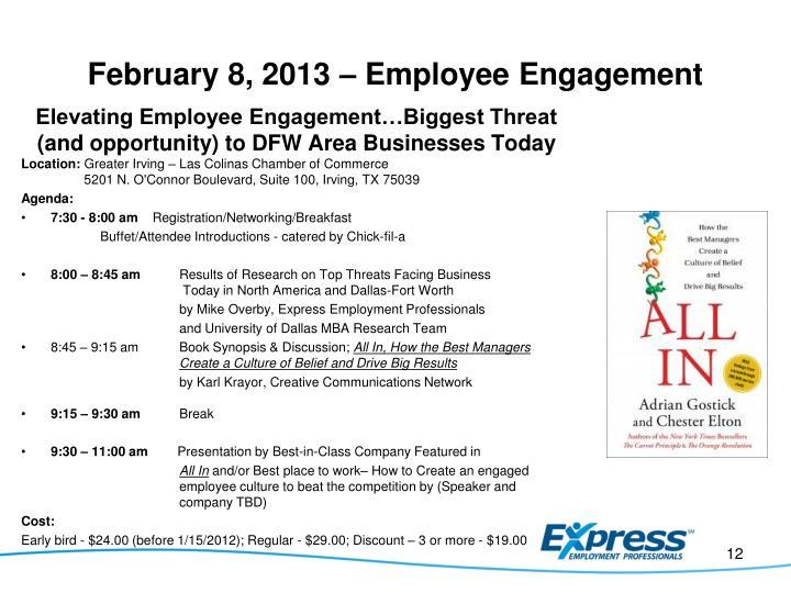 February 8, 2013 – Employee Engagement