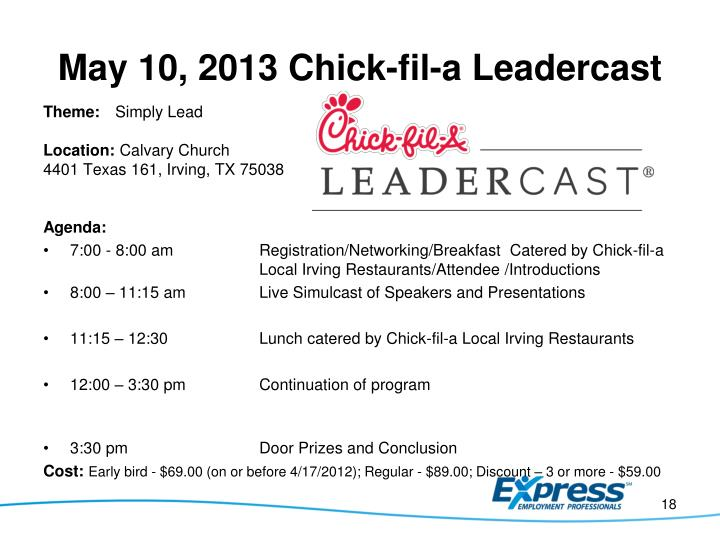 May 10, 2013 Chick-fil-a Leadercast