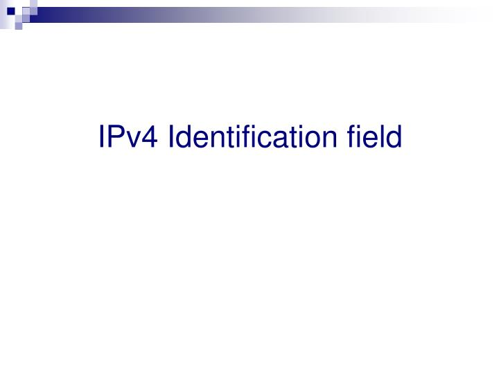 IPv4 Identification field