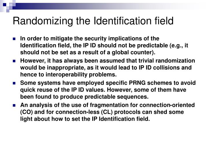 Randomizing the Identification field