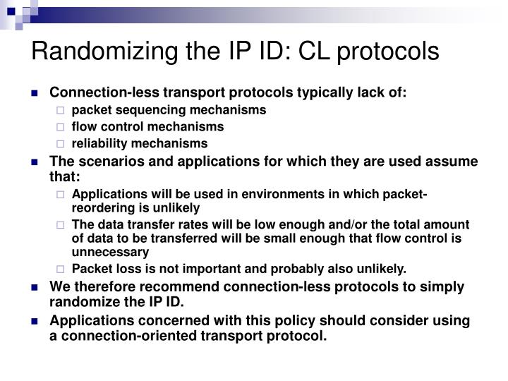 Randomizing the IP ID: CL protocols
