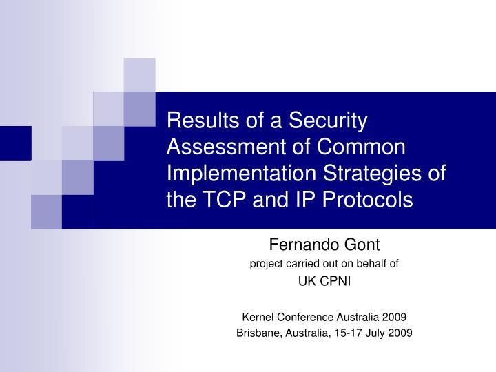 Results of a security assessment of common implementation strategies of the tcp and ip protocols