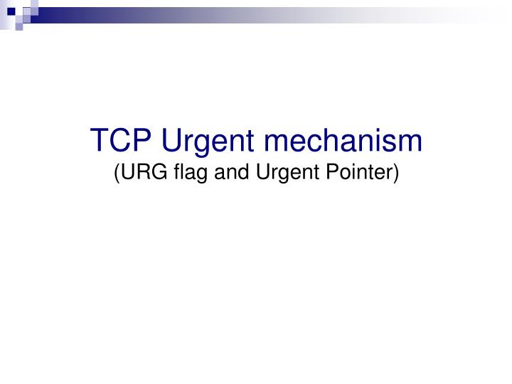 TCP Urgent mechanism