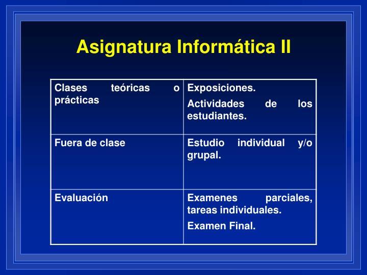 Asignatura Informática II