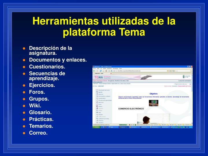 Herramientas utilizadas de la plataforma Tema