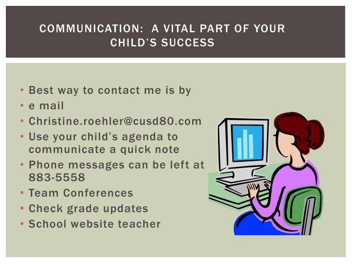 Communication:  A vital part of your child's success