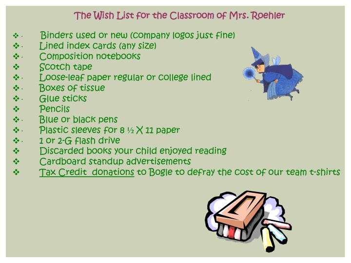 The Wish List for the Classroom of Mrs. Roehler