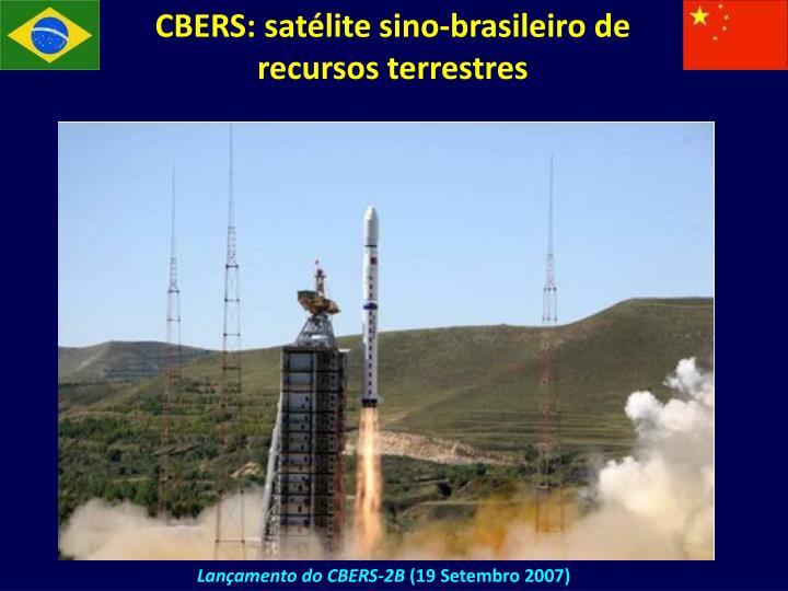 CBERS: satélite sino-brasileiro de recursos terrestres
