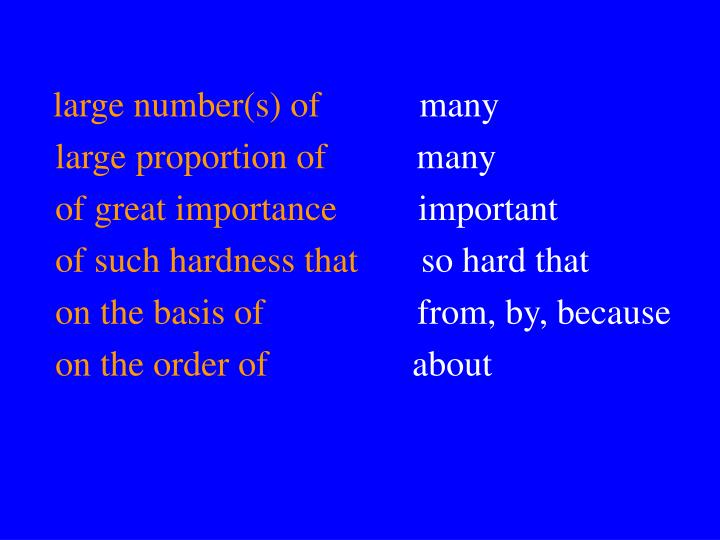 large number(s) of