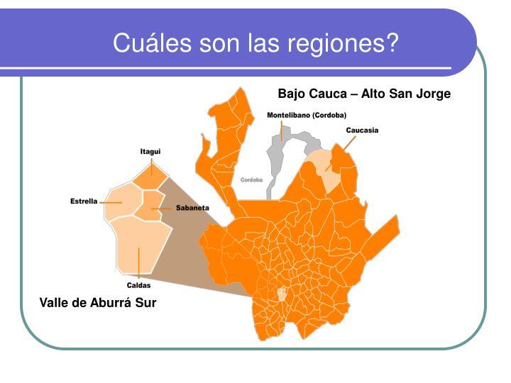 Cuáles son las regiones?