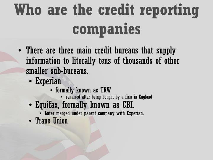 Who are the credit reporting companies