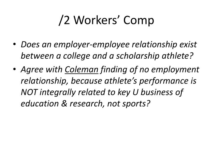 /2 Workers' Comp