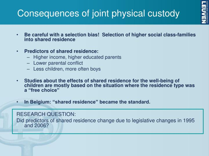 Consequences of joint physical custody