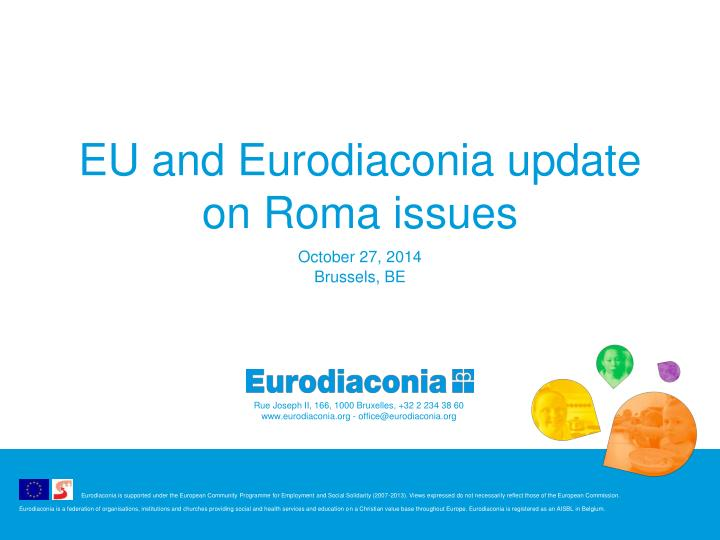 Eu and eurodiaconia update on roma issues