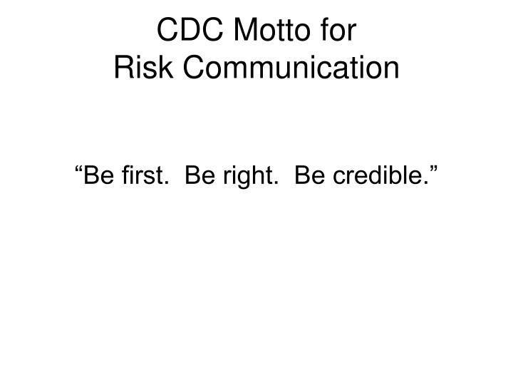 CDC Motto for