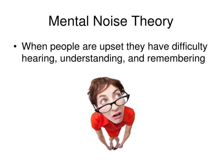 Mental Noise Theory