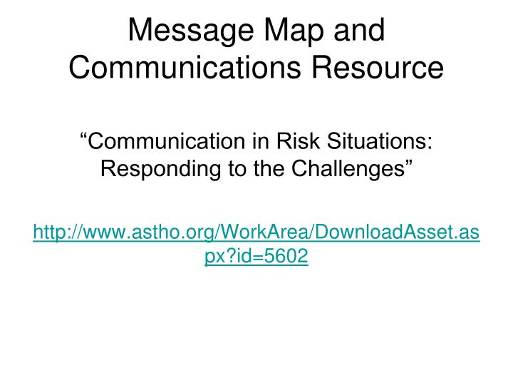 Message Map and Communications Resource