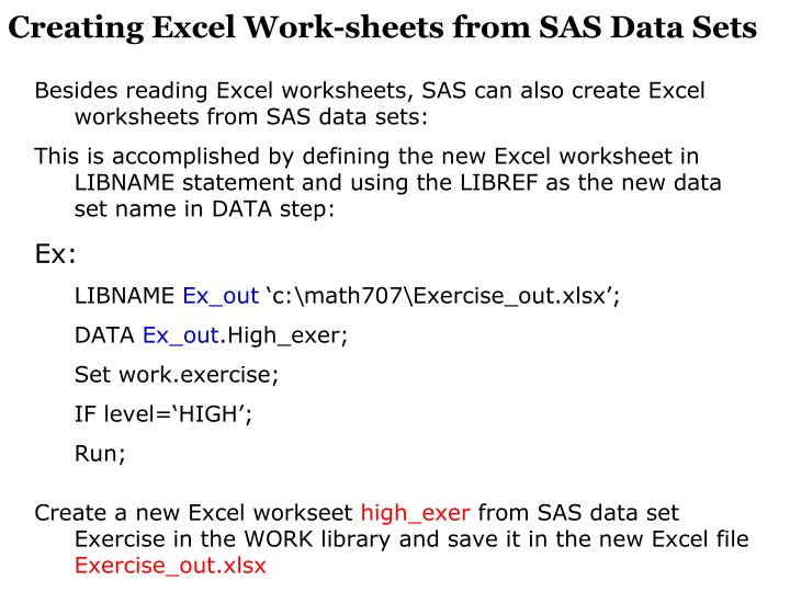 Creating Excel Work-sheets from SAS Data Sets