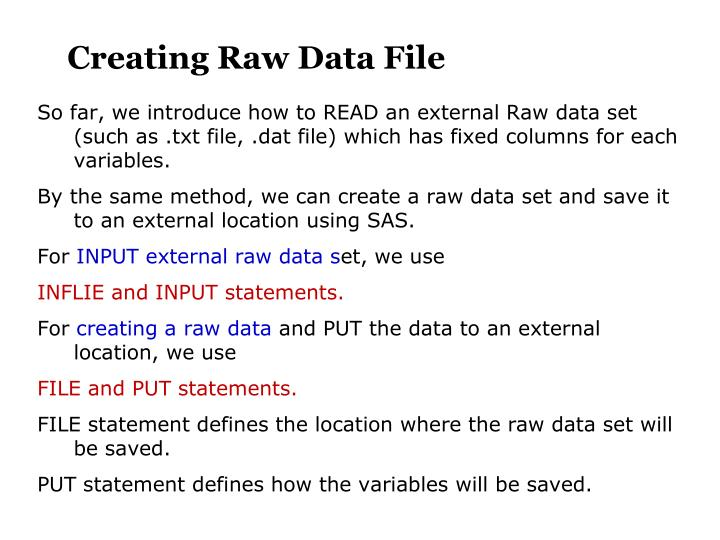Creating Raw Data File